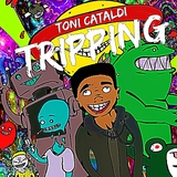 Tripping by Toni Cataldi mp3 download