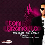 Wings of Love the Remixes by Toni Granello mp3 download