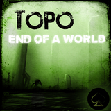 End of a World by Topo mp3 download