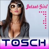 Jetset Girl  by Tosch mp3 download