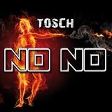 No No by Tosch mp3 download
