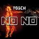 Tosch No No