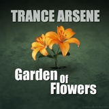 Garden of Flowers by Trance Arsene mp3 downloads