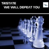 We Will Defeat You by Tristate mp3 download