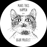 Make This Happen  by Ugur Project mp3 download
