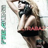 Freaking by Ultrabazz mp3 downloads