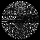 In the Shadow of the Leaves by Urbano mp3 download