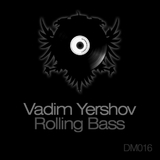 Rolling Bass by Vadim Yershov mp3 download