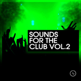 Sounds for the Club, Vol. 2 by Various Artist mp3 download
