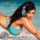 100 Best of M F Records 2014 by Various Artists mp3 download