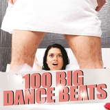 100 Big Dance Beats  by Various Artists mp3 download