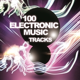 100 Electronic Music Tracks by Various Artists mp3 download