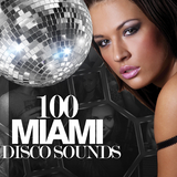 100 Miami Disco Sounds by Various Artists mp3 download