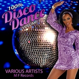100 Percent Disco Dance, Vol. 1 by Various Artists mp3 download