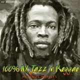 100 Percent Ny Jazz 'n Reggae, Vol. 1 by Various Artists mp3 download