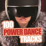 100 Power Dance Tracks by Various Artists mp3 download