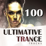 100 Ultimative Trance Tracks by Various Artists mp3 download
