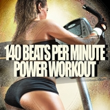 140 Beats Per Minute - Power Workout by Various Artists mp3 download