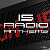 15 Radio Anthems, Vol. 1 by Various Artists mp3 download
