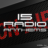 15 Radio Anthems, Vol. 4 by Various Artists mp3 download