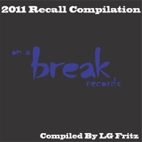 2011 Recall Compilation- Compiled By Lg Fritz by Various Artists mp3 download