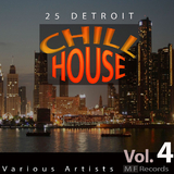 25 Detroit Chillhouse, Vol. 4 by Various Artists mp3 download