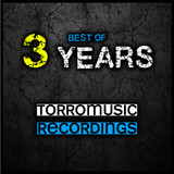 3 Years Torromusic Recordings - Best Of by Various Artists mp3 download