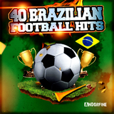 40 Brazilian Football Hits by Various Artists mp3 download