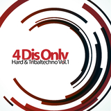 4 Djs Only - Hard & Tribaltechno, Vol. 1 by Various Artists mp3 download