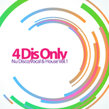 4 Djs Only - Nu Disco, Vocal & House, Vol. 1 by Various Artists mp3 download