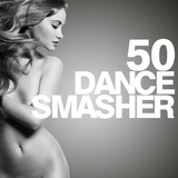 50 Dance Smasher by Various Artists mp3 download