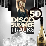 50 Disco Summer Tracks by Various Artists mp3 download