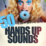50 Hands Up Sounds by Various Artists mp3 download