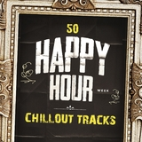 50 Happy Hour Chillout Tracks by Various Artists mp3 download