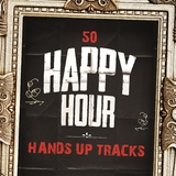 50 Happy Hour Hands Up Tracks by Various Artists mp3 download