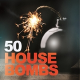 50 House Bombs by Various Artists mp3 download
