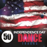 50 Independence Day Dance Tracks by Various Artists mp3 download