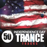 50 Independence Day Trance Tracks by Various Artists mp3 download
