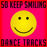 50 Keep Smiling Dance Tracks by Various Artists mp3 download