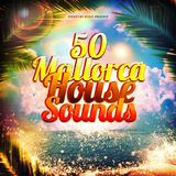50 Mallorca House Sounds by Various Artists mp3 download