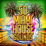 50 Miami House Sounds by Various Artists mp3 download