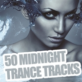50 Midnight Trance Tracks by Various Artists mp3 download
