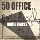 50 Office House Tracks by Various Artists mp3 download