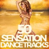 50 Sensation Dance Tracks by Various Artists mp3 download