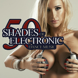 50 Shades of Electronic Dance Music by Various Artists mp3 download