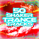 50 Shaker Trance Tracks by Various Artists mp3 download