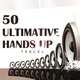 Various Artists 50 Ultimative Hands Up Tracks