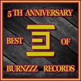 5th Anniversary - Best of Burnzzz Records by Various Artists mp3 download