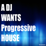 A DJ Wants Progressive House by Various Artists mp3 download