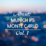About: Munich vs. Monte Carlo, Vol. 1 by Various Artists mp3 download
